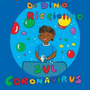 I Mille Perché Di Dino Ricciolino sul Coronavirus